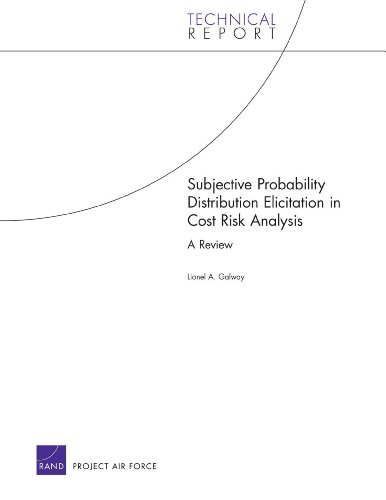 Subjective Probability Distribution Elicitation in Cost Risk Analysis: A Review (Technical Report):...