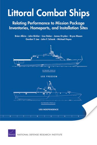 9780833041463: Littoral Combat Ships: Relating Performance to Mission Package Inventories, Homeports, and Installation Sites