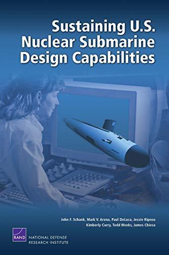 9780833041609: Sustaining U.S. Nuclear Submarine Design Capabilities