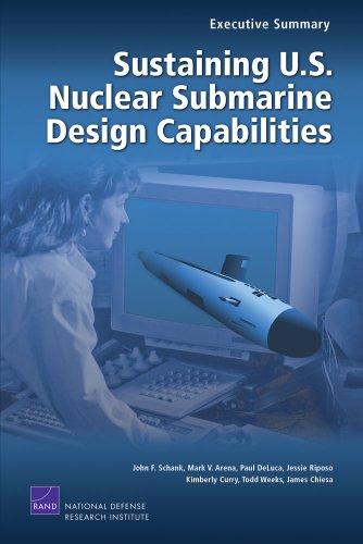 9780833041616: Sustaining U.S. Nuclear Submarine Design Capabilities, Executive Summary