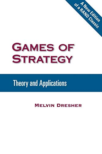 9780833042255: Games of Strategy: Theory and Applications