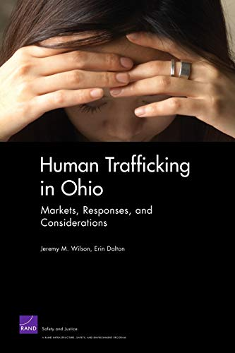 9780833042965: Human Trafficking in Ohio: Markets, Responses, and Considerations