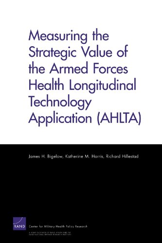 9780833043146: Measuring the Strategic Value of the Armed Forces Health Longitudinal Technology Application (AHLTA)