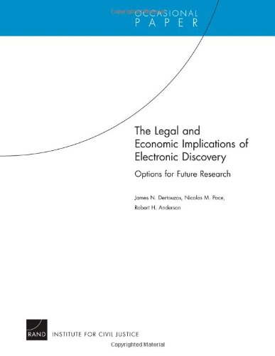 9780833044228: The Legal and Economic Implications of Electronic Discovery: Options for Future Research