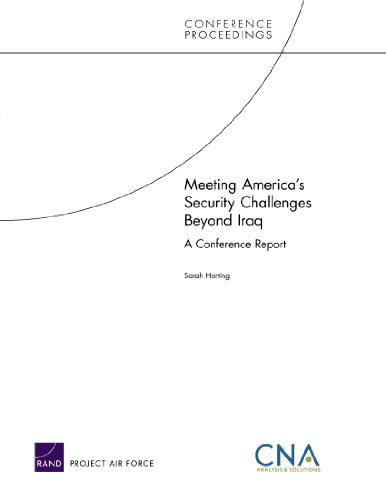 9780833044693: Meeting America's Security Challenges Beyond Iraq: A Conference Report (Conference Proceedings)