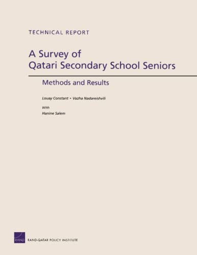 A Survey of Qatari Secondary School Seniors: Methods and Results (Technical Report): Louay Constant...