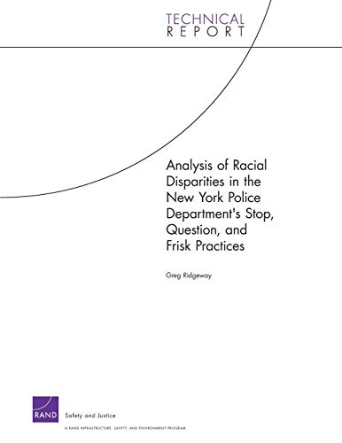 Analysis of Racial Disparities in the New York City Police Department's Stop, Question, and ...