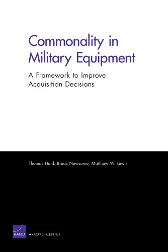 Commonality in Military Equipment: A Framework to: Lewis, Matthew W.,