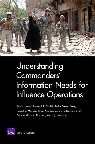9780833046918: Understanding Commanders' Information Needs for Influence Operations (Rand Corporation Monograph)
