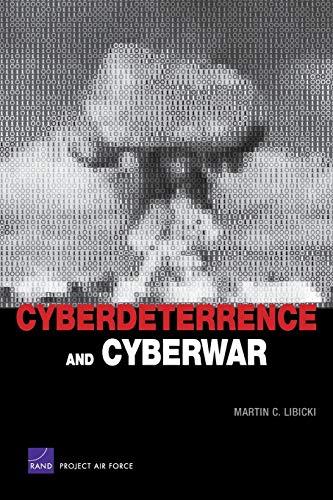 9780833047342: Cyberdeterrence and Cyberwar