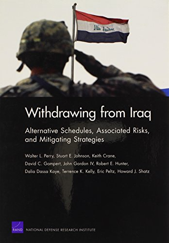 Withdrawing from Iraq: Alternative Schedules, Associated Risks,: Perry, Walter L.,