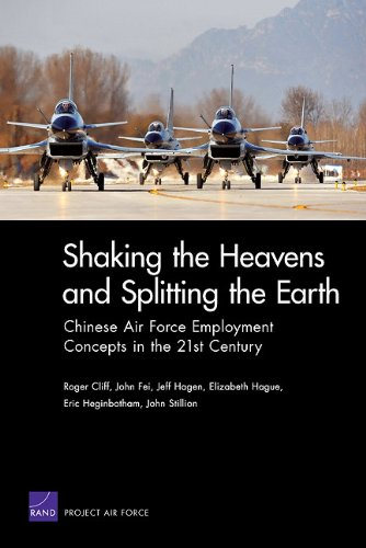 9780833049322: Shaking The Heavens & Splitting The Earth: Chinese Air Force Employment Concepts in the 21st Century