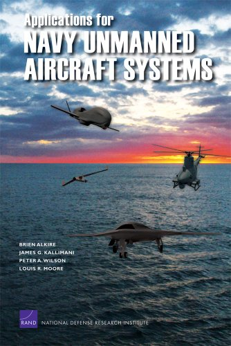 9780833049650: Applications for Navy Unmanned Aircraft Systems