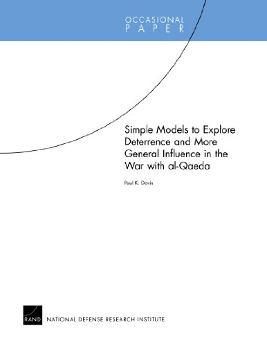9780833049797: Simple Models to Explore Deterrence and More General Influence in the War with al-Qaeda (Occasional Papers)