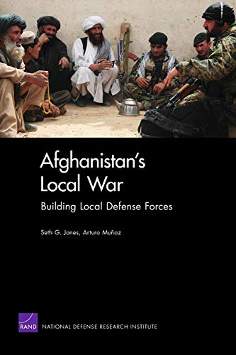 9780833049889: Afghanistan's Local War: Building Local Defense Forces