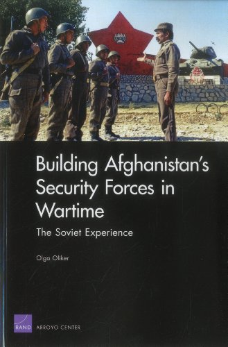 9780833051684: Building Afghanistan's Security Forces in Wartime: The Soviet Experience