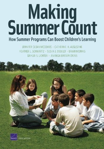 Making Summer Count: How Summer Programs Can: Jennifer Sloan McCombs,