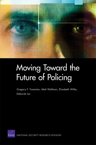9780833053206: Moving Toward the Future of Policing (Rand Corporation Monograph)