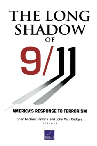 9780833058331: The Long Shadow of 9/11: America's Response to Terrorism