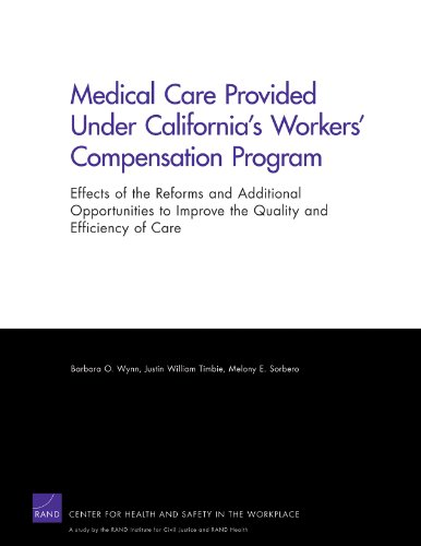 Medical Care Provided Under California s Workers: Barbara O. Wynn,