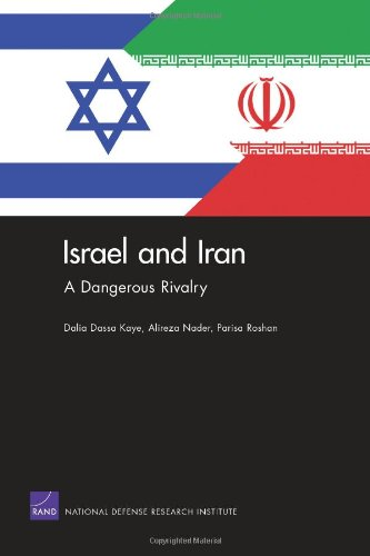 9780833058607: Israel and Iran: A Dangerous Rivalry