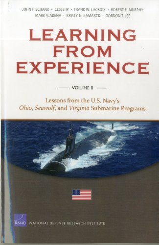 9780833058966: Learning from Experience: Volume II: Lessons from the U.S. Navy's Ohio, Seawolf, and Virginia Submarine Programs (Volume 2)