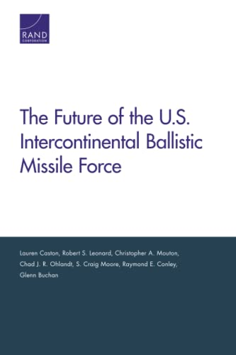 9780833076236: The Future of the U.S. Intercontinental Ballistic Missile Force (Project Air Force)