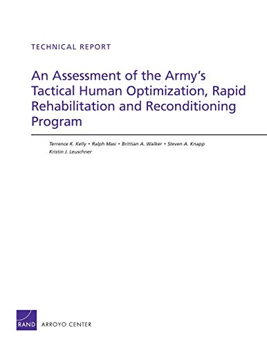 An Assessment of the Army's Tactical Human: Kelly, Terrence K.,