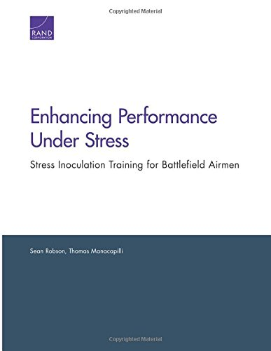 9780833078445: Enhancing Performance Under Stress: Stress Inoculation Training for Battlefield Airmen