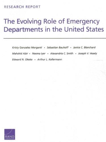 The Evolving Role of Emergency Departments in: Kristy Gonzalez Morganti;