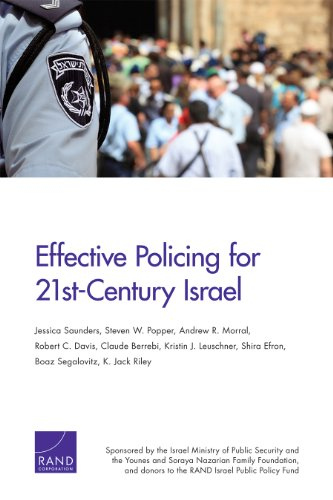 9780833080936: Effective Policing for 21st-Century Israel (Safety and Justice Program)