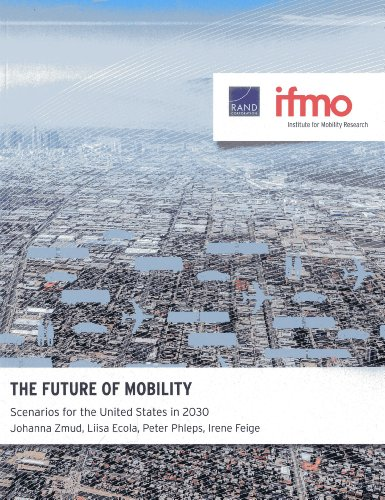 9780833081391: The Future of Mobility: Scenarios for the United States in 2030