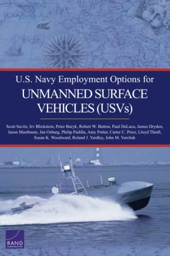 U.S. Navy Employment Options for Unmanned Surface: Scott Savitz; Irv