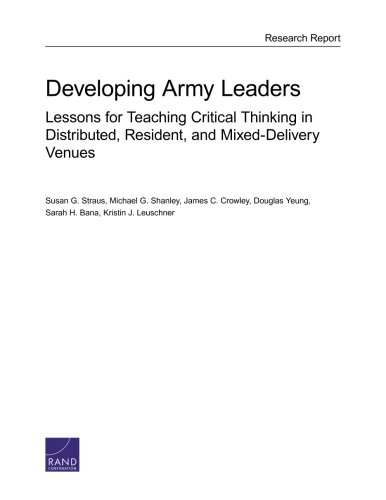 Developing Army Leaders: Lessons for Teaching Critical Thinking in Distributed, Resident, and ...