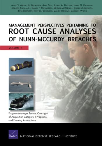 Management Perspectives Pertaining to Root Cause Analyses: Arena, Mark V.,