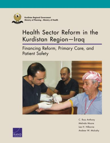 Health Sector Reform in the Kurdistan Region: Anthony, C. Ross,