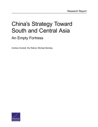 9780833085429: China's Strategy Toward South and Central Asia: An Empty Fortress (Rand Project Air Force - Research Report)