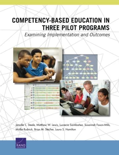 9780833087256: Competency-Based Education in Three Pilot Programs: Examining Implementation and Outcomes