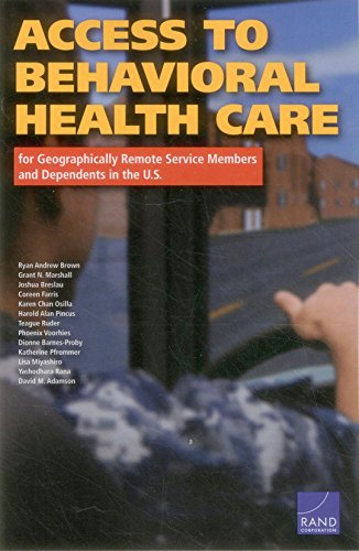 9780833087294: Access to Behavioral Health Care for Geographically Remote Service Members and Dependents in the U.S.