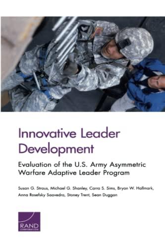 Innovative Leader Development: Evaluation of the U.S.: Straus, Susan G.,
