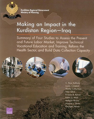 Making an Impact in the Kurdistan Region - Iraq: Summary of Four Studies to Assess the Present and ...