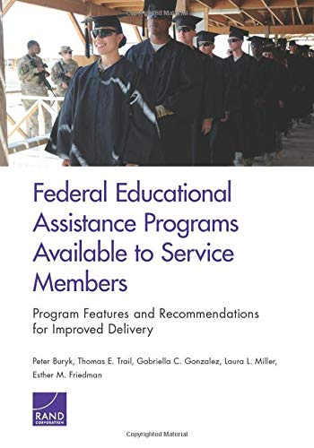 Federal Educational Assistance Programs Available to Service Members: Program Features and ...