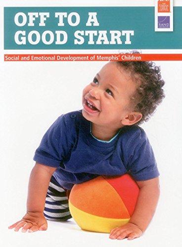 9780833088468: Off to a Good Start: Social and Emotional Development of Memphis' Children