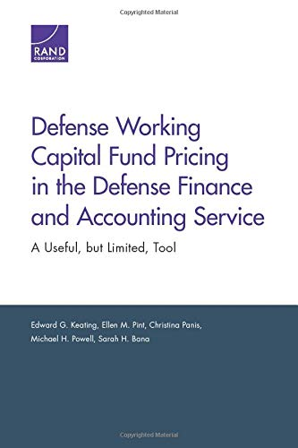 Defense Working Capital Fund Pricing in the Defense Finance and Accounting Service: Keating, Edward...