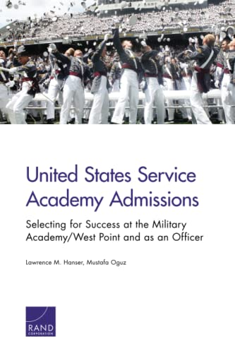 United States Service Academy Admissions: Selecting for: Hanser, Lawrence M.,