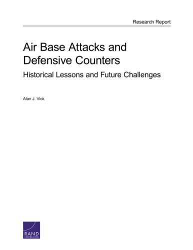 9780833088840: Air Base Attacks and Defensive Counters: Historical Lessons and Future Challenges