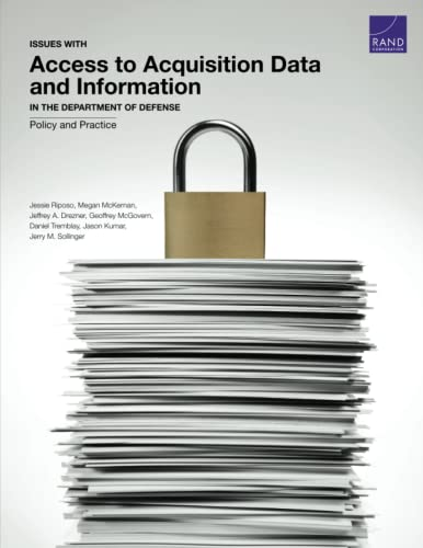9780833088925: Issues with Access to Acquisition Data and Information in the Department of Defense: Policy and Practice