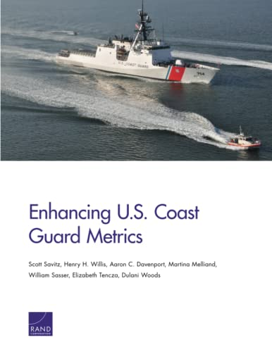 9780833091567: Enhancing U.S. Coast Guard Metrics