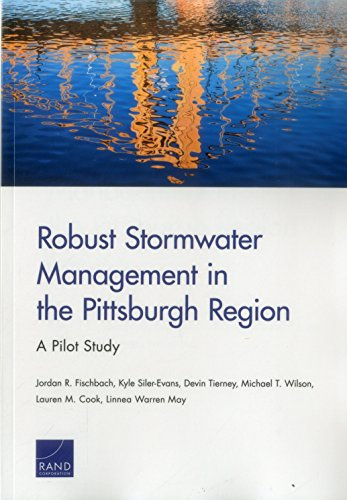 Robust Stormwater Management in the Pittsburgh Region: Fischbach, Jordan R./