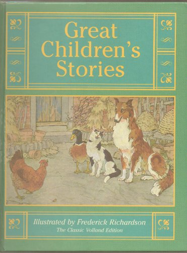 Great Children's Stories (The Classic Volland Edition)